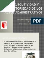 La Ejecutividad y Ejecutoriedad de Los Actos Administrativos