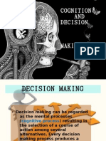cognition and decision making process