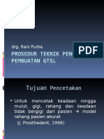 Prosedur Teknik Pencetakan Pembuatan GTSL