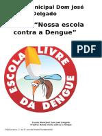 Projeto Nossa Escola Contra a Dengue