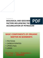 Biological and Geochemical Factors influencing aaccumulation of Petroleum