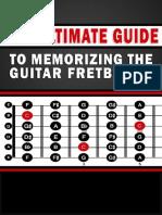 The Ultimate Guide to Memorizing the Guitar Fretboard--Buljan`13
