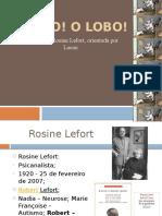 O lobo! O lobo! - caso de Rosine Lefort
