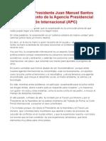 Ene.25.2012 - Palabras del Presidente Juan Manuel Santos en el lanzamiento de la Agencia Presidencial de Cooperación Internacional (APC)