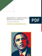 POLITICOM 2012 BrandingConstruçãoMarcasPolítica JaciaraCarneiro