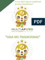 Reforzamiento Oro 2015 Liga No Tradicional (10K y 14K) y Prendas Fraudulentas