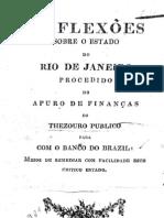 Reflexões sobre o Estado do Rio de Janeiro procedido do apuro de finanças do Thezouro Publico [1828]