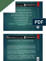 La Conciliación Como Mecanismo Alternativo de La Solución de Conflictos - Autor José María Pacori Cari
