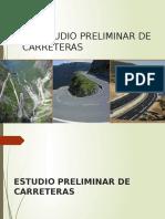 El Estudio Preliminar PARA Carreteras