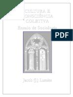 Cultura e consciência coletiva(ensaio de sociologia) - Jacob Lumier.pdf