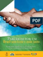 Parcerias por um Brasil sem fome e mais justo - sociedade, empresas e governo juntos para gerar renda e dignidade.pdf