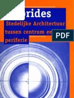 Hybrides, Stedelijke Architectuur tussen centrum en periferie