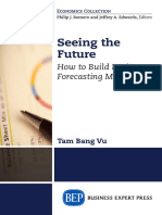 (Economics collection) Vu, Tam Bang-Seeing the future _ how to build basic forecasting models-Business Expert Press (2015).pdf