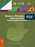 ASIES Sololá y Totonicapán Libre Decisión y Clientelismo Político Ochoa Garcia 2015