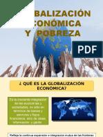 Globalización Económica y Pobreza