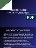 flujodedatostransfronterizo-091130182434-phpapp02.pps