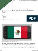 ¿Qué Hace a Un Smartphone de Gama Alta o Gama Baja