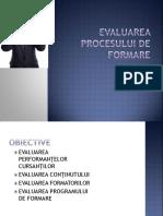4- Evaluarea Programului de Evaluare