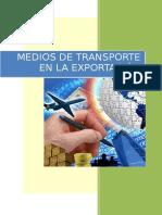 Trabajo Final, Gisela Sanchez, Medios de Transporte en La Exportacion