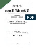 - García del Corral, J., Ildefonso, D., (1889). Cuerpo del Derecho Civil Romano. Tercera Parte- Novelas. Barcelona- Jaime Molinas.