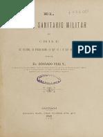 El Servicio Sanitario Militar en Chile. Su Historia, Su Organización, Lo Que Es i Lo Que Debe Ser. (1896)