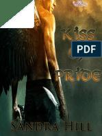 #1- Kiss Of Pride