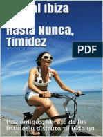 Hasta Nunca, Timidez - Pascal Ibiza