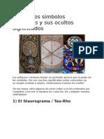 9 Antiguos Símbolos Cristianos y Sus Ocultos Significados