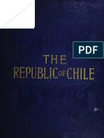 The Republic of Chile, The Growth, Resources and Industrial Conditions of a Great Nation. (1904)