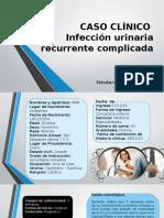 CASO CLÍNICO Itu Recurente (1)