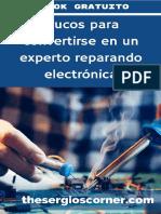 Trucos Gratuitos Para Convertirte en Un Experto Reparando Tarjetas Electrónicas