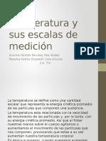 Temperatura y Sus Escalas de Medición