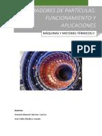 Acelerador de Particulas Funcionamiento y Aplicaciones