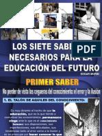 Los Siete Saberes Necesarios Para La Educacion Del Futuro