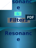Resonance and Filters