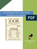 CX 30 Radio Nacional, breve reseña de su historia. .