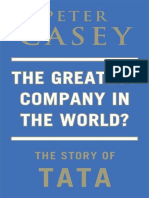 The Greatest Company in the World the Story of TATA by Peter Casey