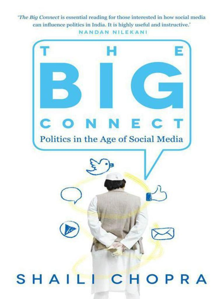 The big connect politics in the age of social media by shaili chopra the big connect politics in the age of social media by shaili chopra social media digital social media fandeluxe Image collections