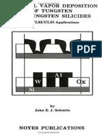 John E.J. Schmitz Chemical Vapor Deposition of Tungsten and Tungsten Silicides for VLSI ULSI Applications