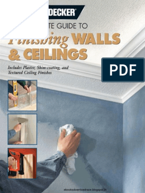 Black & Decker the Complete Guide to Finishing Walls