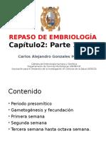 Repaso de Embriología Cap 2 Primera y Segunda Parte