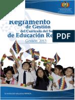 1. Reglamento de Gestion del Curriculo del Subsistema de Educacion Regular 2013.pdf