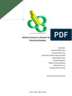 Relatório final_Pesquisa de campo_ Fato Social_Escola de Periferia_Estrutura e Dinâmica Social_Trim2.1
