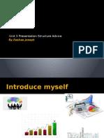Unit 3 Presentation Structure Advice