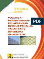 Volume 4_Perencanaan dan Pelaksanaan Dinding Penahan Tanah yg diperkuat Geosintetik.pdf