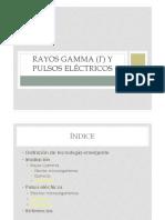 Gamma y Pulsos Eléctricos