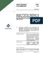 GTC131 EXACTITUD (VERACIDAD Y PRECISIÓN) DE LOS MÉTODOS Y DE LOS RESULTADOS DE MEDICIONES. GUÍA PRÁCTICA PARA EL USO DE LA NTC 3529-2 (ISO 5725-2) EN EL DISEÑO, IMPLEMENTACIÓN Y ANÁLISIS ESTADÍSTICO DE RESULTADOS