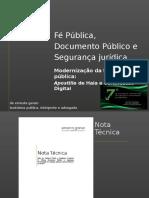 Fé pública, documento público e segurança jurídica