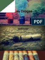 la drogas