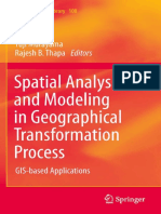(GeoJournal Library 100) Yuji Murayama, Rajesh B. Thapa (auth.), Yuji Murayama, Rajesh Bahadur Thapa (eds.)-Spatial Analysis and Modeling in Geographical Transformation Process_ GIS-based Applications.pdf
